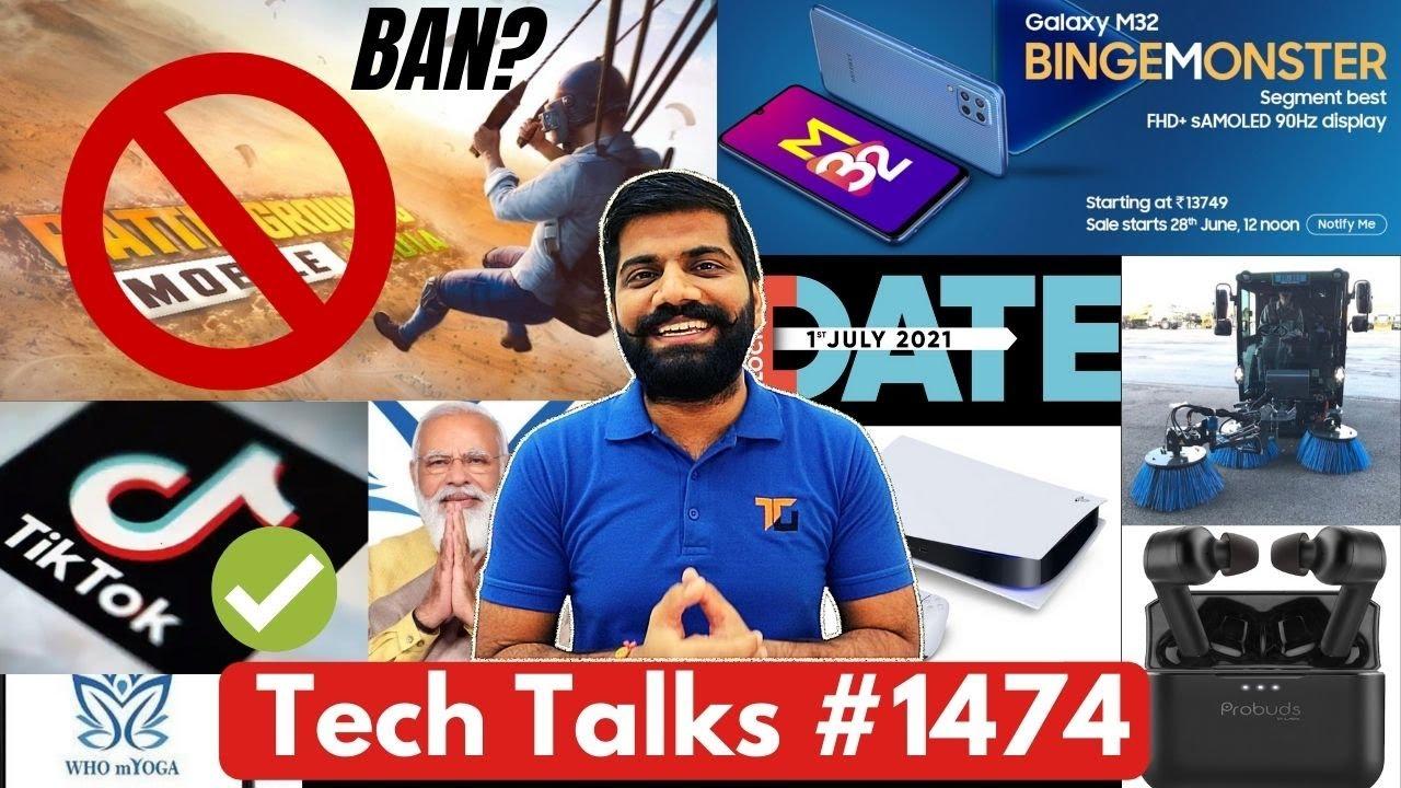 Tech Talks #1474 - BGMI Ban Letter, TikTok Comeback Plan, Galaxy M32, Realme DIZO Launch, MiTV, PS5