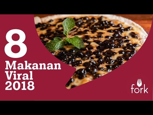 8 Makanan Viral 2018