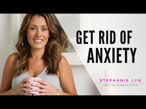 How to Eliminate and Get Rid of Your Anxiety! Watch Now!