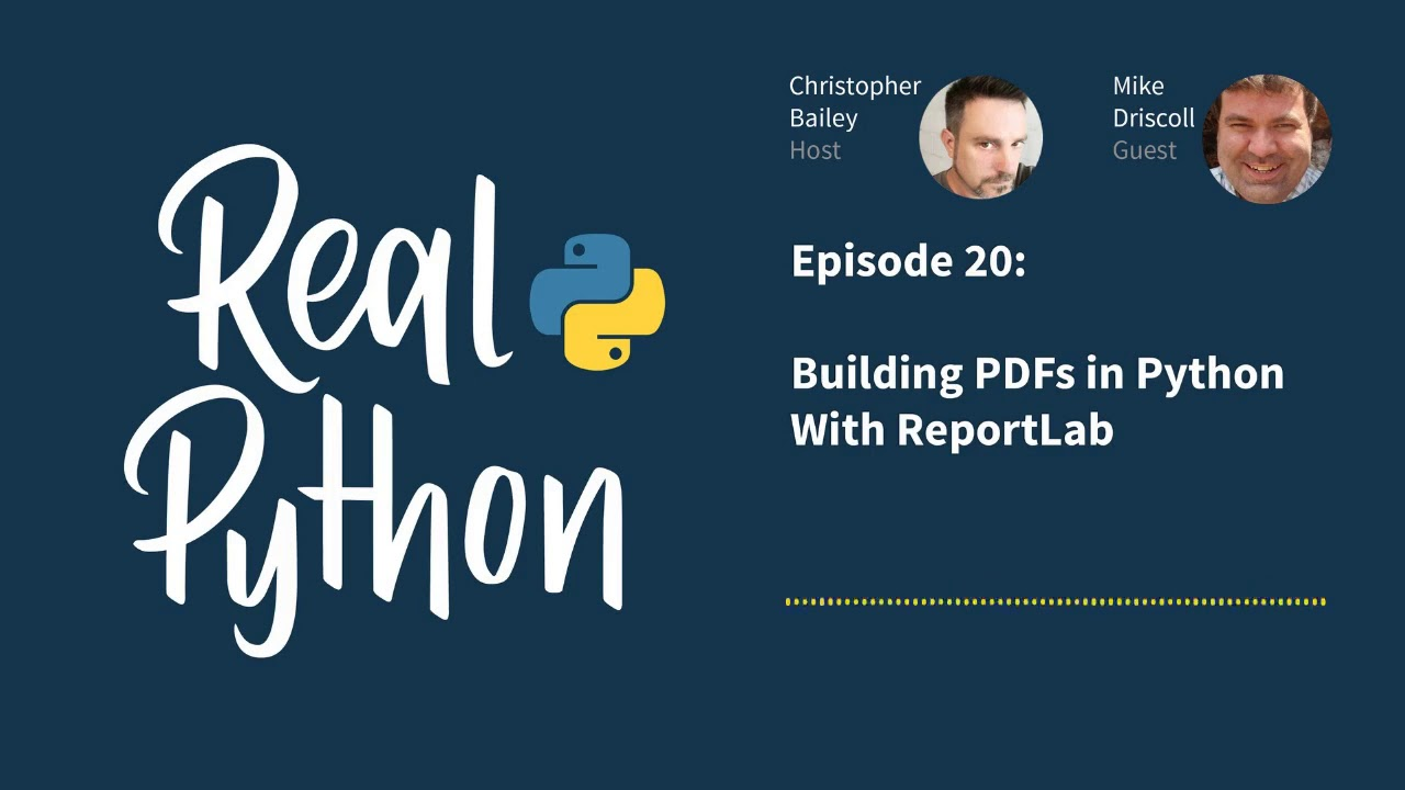 Real Python Podcast – Episode 20 – Building PDFs in Python with ReportLab