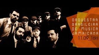 Orquestra Brasileira de Música Jamaicana no Estúdio Showlivre 2013