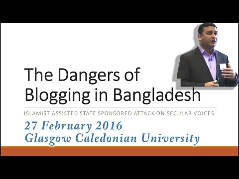 Dangers of Blogging in Bangladesh - Arif Rahman - Glasgow Skeptics 2016