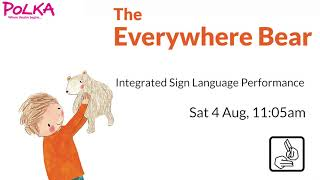 BSL introduction to The Everywhere Bear