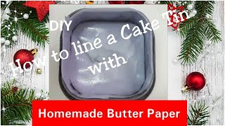 #DIY  Homemade Butter Paper/Parchment Paper  How to line a Cake Tin  Ep:-59