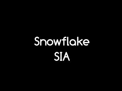 LYRICS Sia - Snowflake