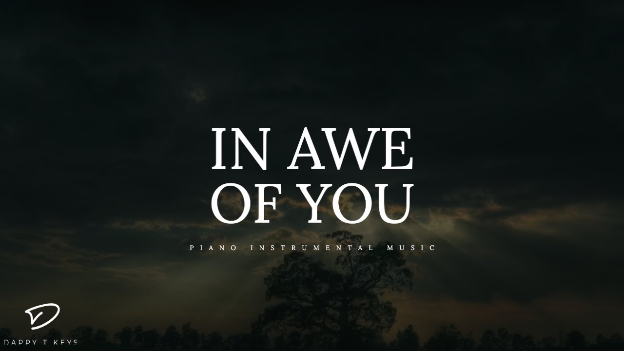 In Awe of You - Deep Prayer Music | Warfare Music | Meditation Music |  Prophetic Worship Music