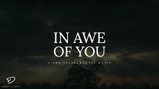 In Awe of You - Deep Prayer Music | Warfare Music | Meditation Music | Prophetic Worship Music