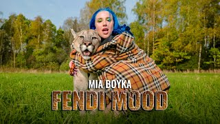 MIA BOYKA - FENDI MOOD