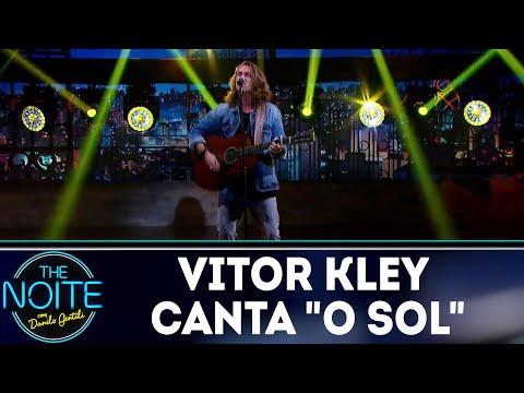 "Musical: Vitor Kley canta ""O Sol""   The Noite (03/08/18)"