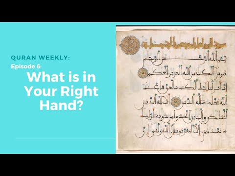 Quran Weeky: What's in Your Right Hand? | Sheikh Azhar Nasser