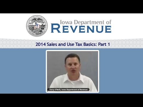 2014 Iowa Sales and Use Tax Basics: Part 1 with Terry O'Neill