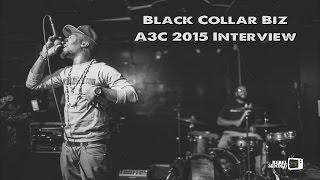 Black Collar Biz A3C 2015 Interview