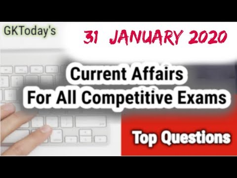Daily Current Affairs January 31 , 2020 : English MCQ | GKToday