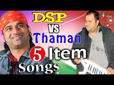 DSP Vs Thaman Back 2 Back 5 Item Songs - 2016