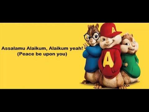The Chipmunks ~ Harris J   Salam Alaikum with Lyrics