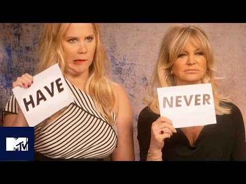 Amy Schumer and Goldie Hawn Play NEVER HAVE I EVER! 🍆😂 | MTV