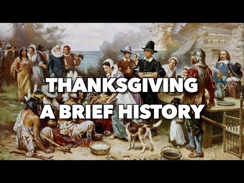 Thanksgiving - A Brief History