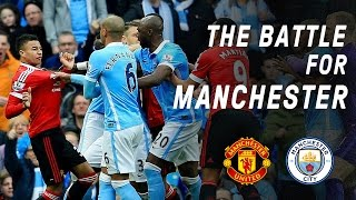 The World's Most Expensive Derby | The Battle For Manchester