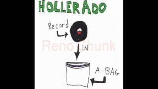 Hollerado - Reno Chunk