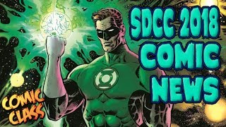 San Diego Comic Con 2018 Comic News Rundown - Comic Class