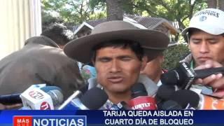 Tarija queda aislada en cuarto día de bloqueo