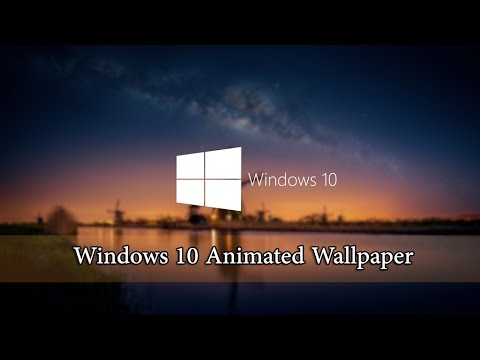 Windows 10 Animated Wallpaper Tutorial