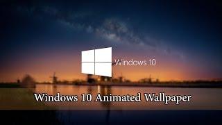 Windows 10 Animated Wallpaper Tutorial
