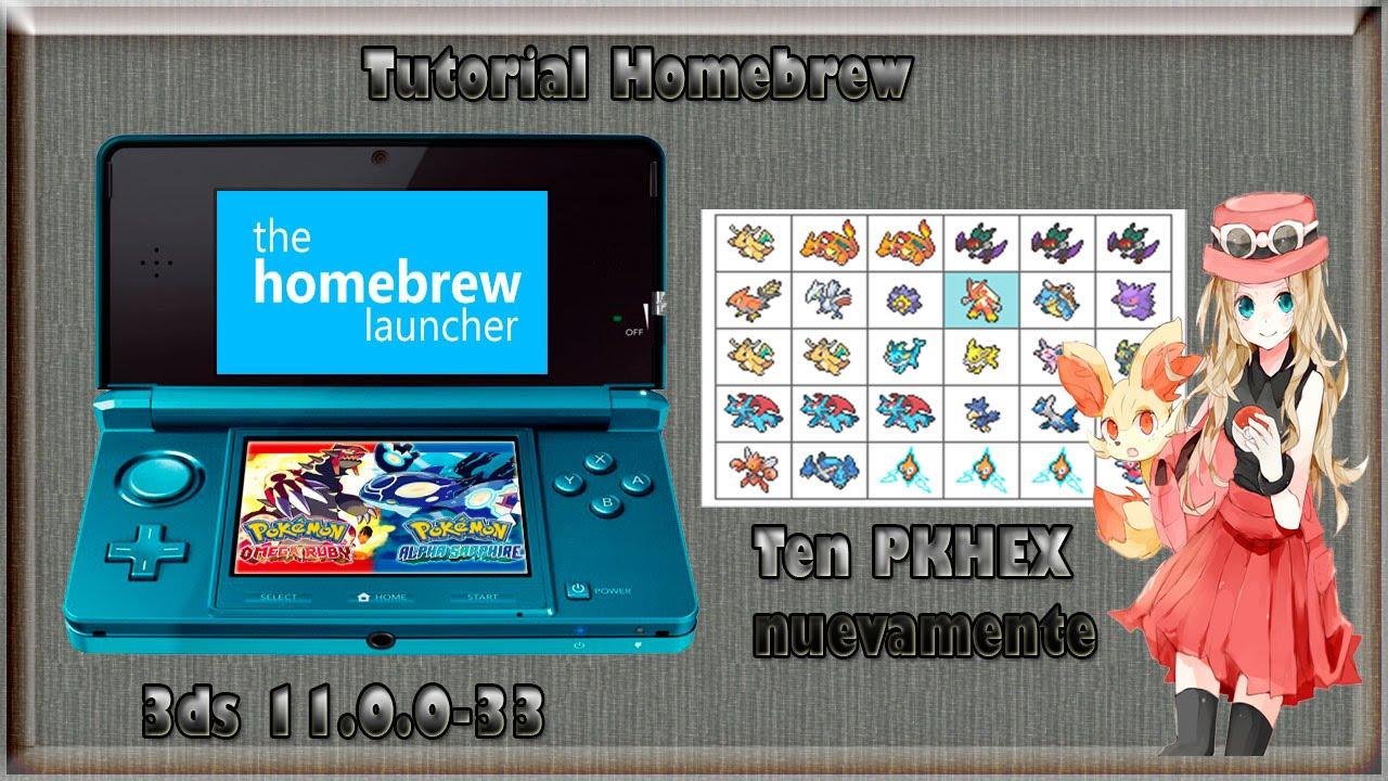 Tutorial Homebrew 3DS 11.0.0-33 (Pokemon ORAZ)(BaseHax ...