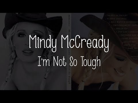 Mindy McCready - I'm Not So Tough (Lyrics), 1999