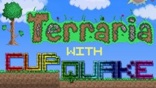 "Terraria:Ep. 4 ""Golden Chest"" w/ Cupquake and the Outsiders"