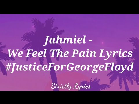 Download Jahmiel - We Feel The Pain Lyrics