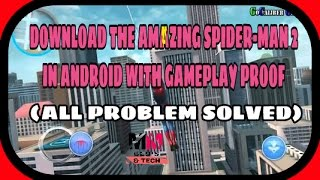 How to download The Amazing Spiderman 2 In Android ( ALL PROBLEM SOLVED) #newtricks