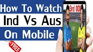 How to Live Watch Cricket match on mobile