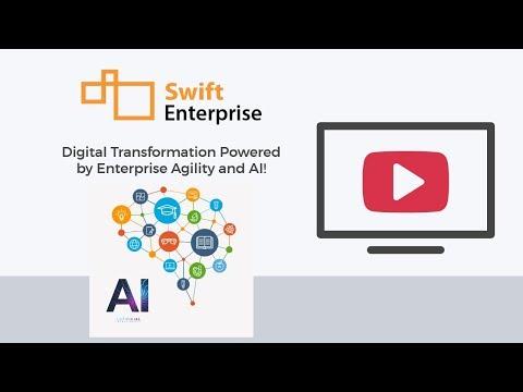 SwiftEnterprise - Artificial Intelligence Driven Enterprise Agility