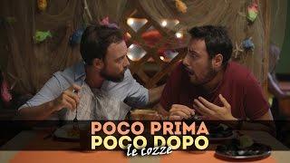 LE COZZE - Poco Prima Poco Dopo