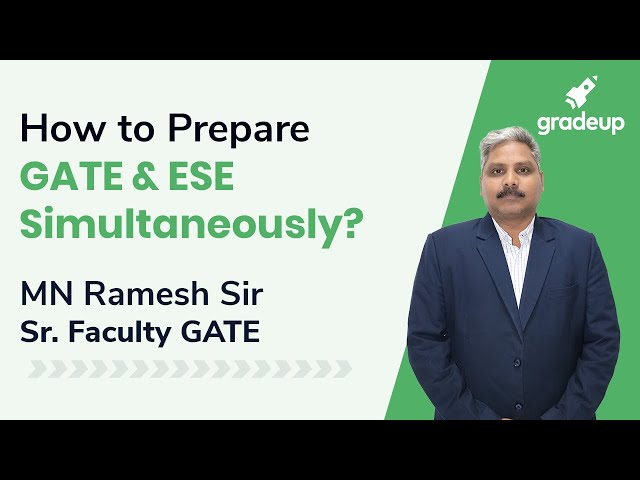 How to prepare GATE and ESE Simultaneously BY MN Ramesh Sir