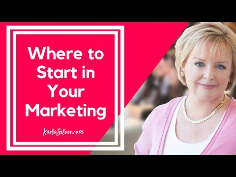 where-to-start-in-your-marketing