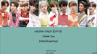 Golden Child 골든차일드 : Thank You   Han/rom/eng  Lyrics