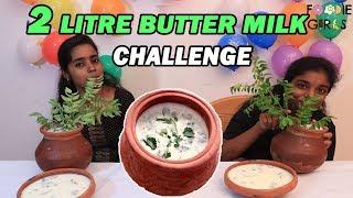 2 LITRE BUTTERMILK GIRLS DRINKING CHALLENGE | TAMIL FOOD CHALLENGE | FOODIE GIRLS