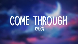 [2.76 MB] Jonas Blue, Kaskade & Olivia Noelle - Come Through (Lyrics)