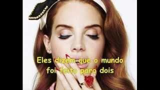 Lana Del Rey - Video Games ( Tradução )