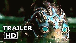 THE SHАPЕ ΟF WАTЕR Official Trailer (2017) Guillermo Del Toro, Michael Shannon Fantasy Movie HD