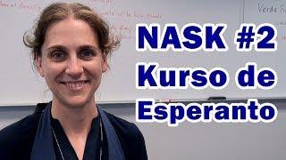 NASK - Nordamerika Somera Kursaro de Esperanto (2-a parto)