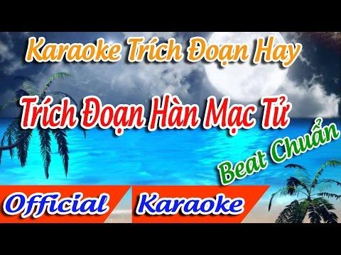 Trích Đoạn Hàn Mạc Tử Karaoke    Tân Cổ Trích Đoạn Karaoke Beat.