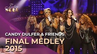 Ladies Of Soul 2015 - Final Medley