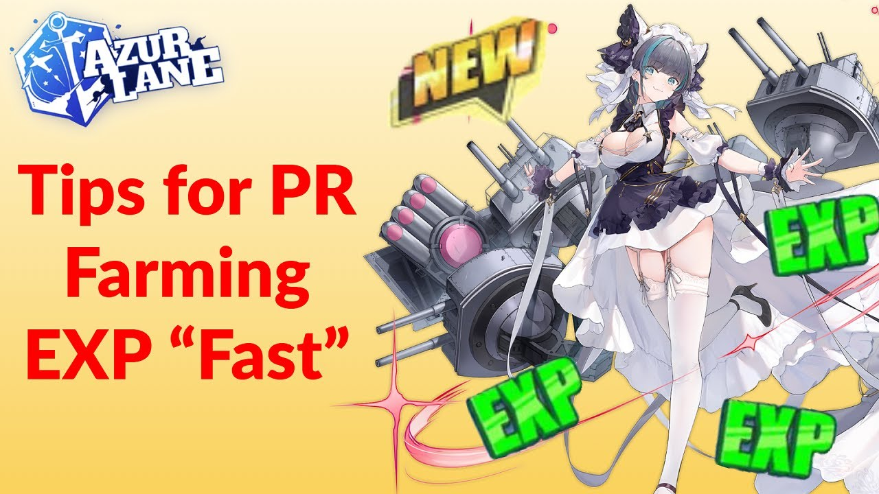 My Farming Tips to Speed Up The PR EXP Grind | Azur Lane