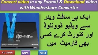 Video convert any video to any format with wondershare video converter software urdu hindi download MP3, 3GP, MP4, WEBM, AVI, FLV Juni 2018