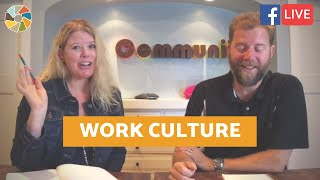 """What It Means To Establish Your """"Work Culture"""""""