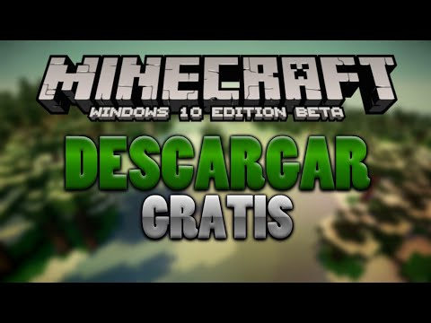 como descargar minecraft windows 10 edition gratis 2018