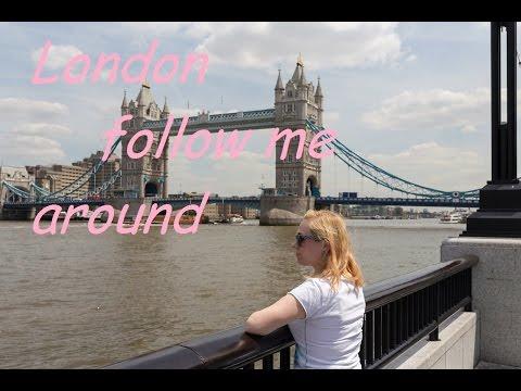 London Follow me around